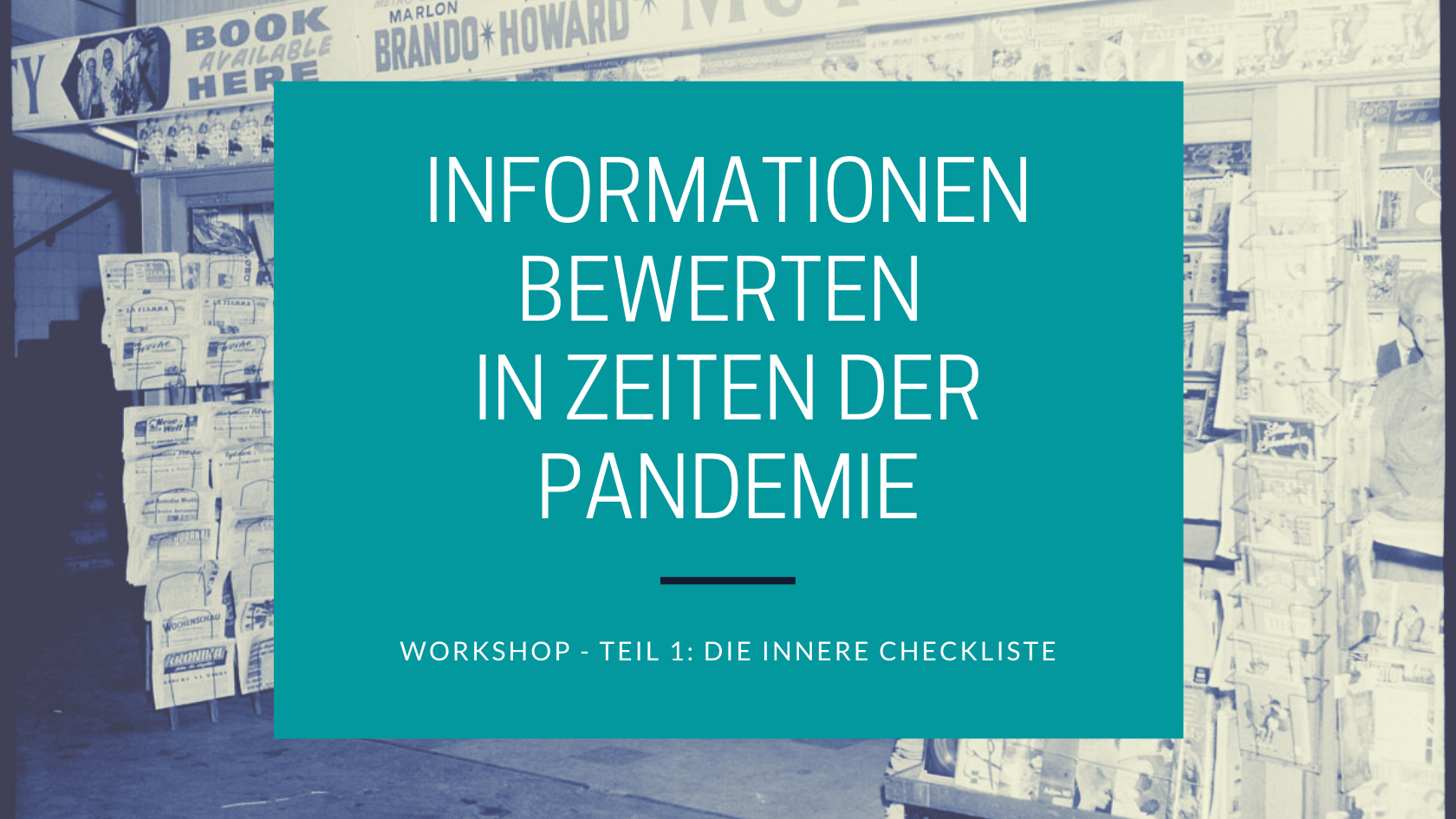 Workshop: Informationen bewerten in Zeiten der Pandemie